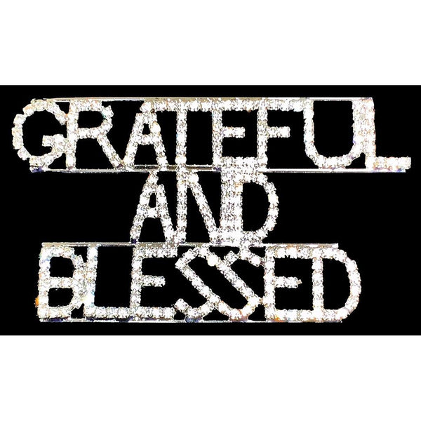 Grateful And Blessed Rhinestone Pin