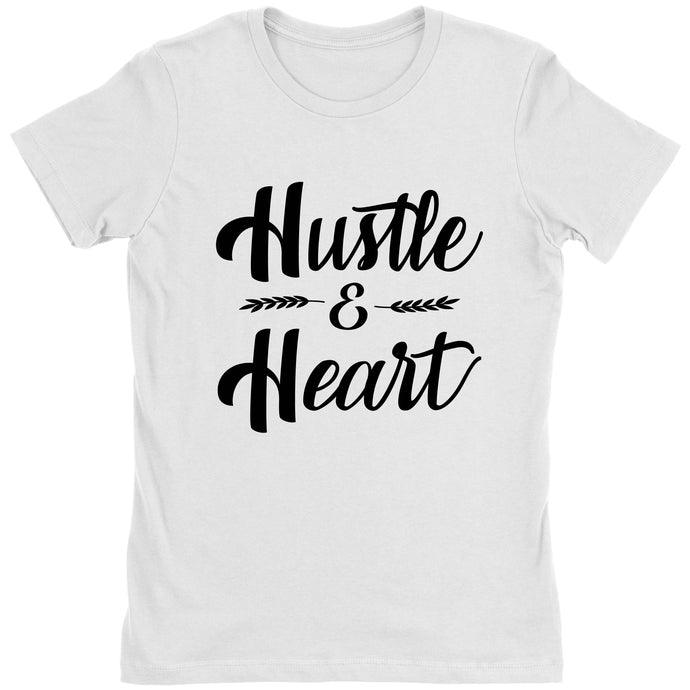 Hustle & Heart - Women's Shirt - Blogworthy