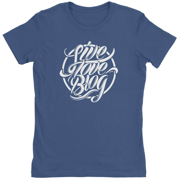 Live Love Blog - Women's T-Shirt - Blogworthy
