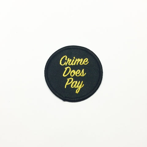 Crime Does Pay Patch