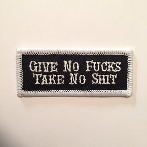 Give No Fucks, Take No Shit Patch