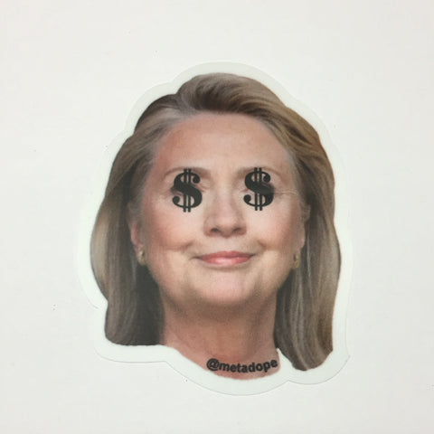Hillary Greed Sticker