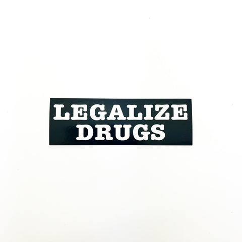 Legalize Drugs Sticker