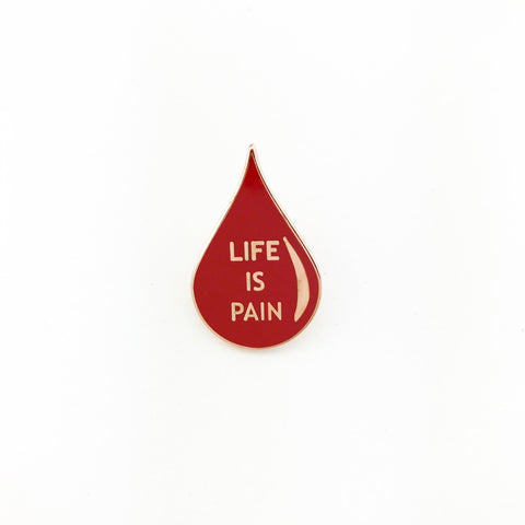 Life Is Pain Lapel Pin