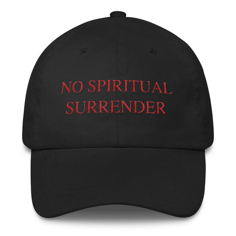No Spiritual Surrender Dad Cap