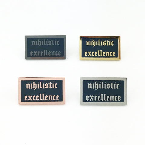 Nihilistic Excellence Rectangle Lapel Pin