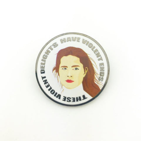 Violent Delights Lapel Pin