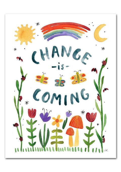 Change Is Coming Art Print Art Prints Little Truths Studio