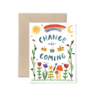 Change Is Coming Greeting Card Greeting Card Little Truths Studio