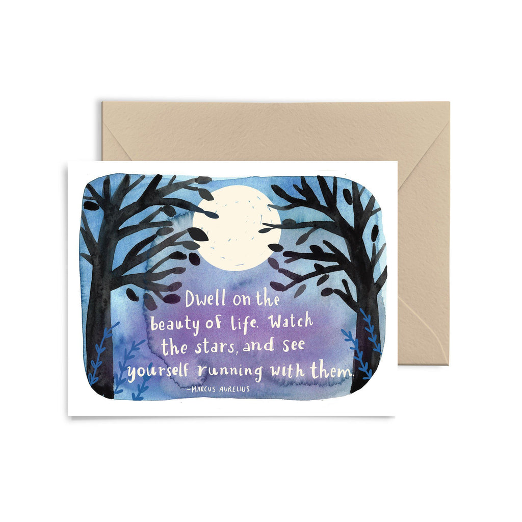 Dwell On The Beauty Of Life Greeting Card Greeting Card Little Truths Studio