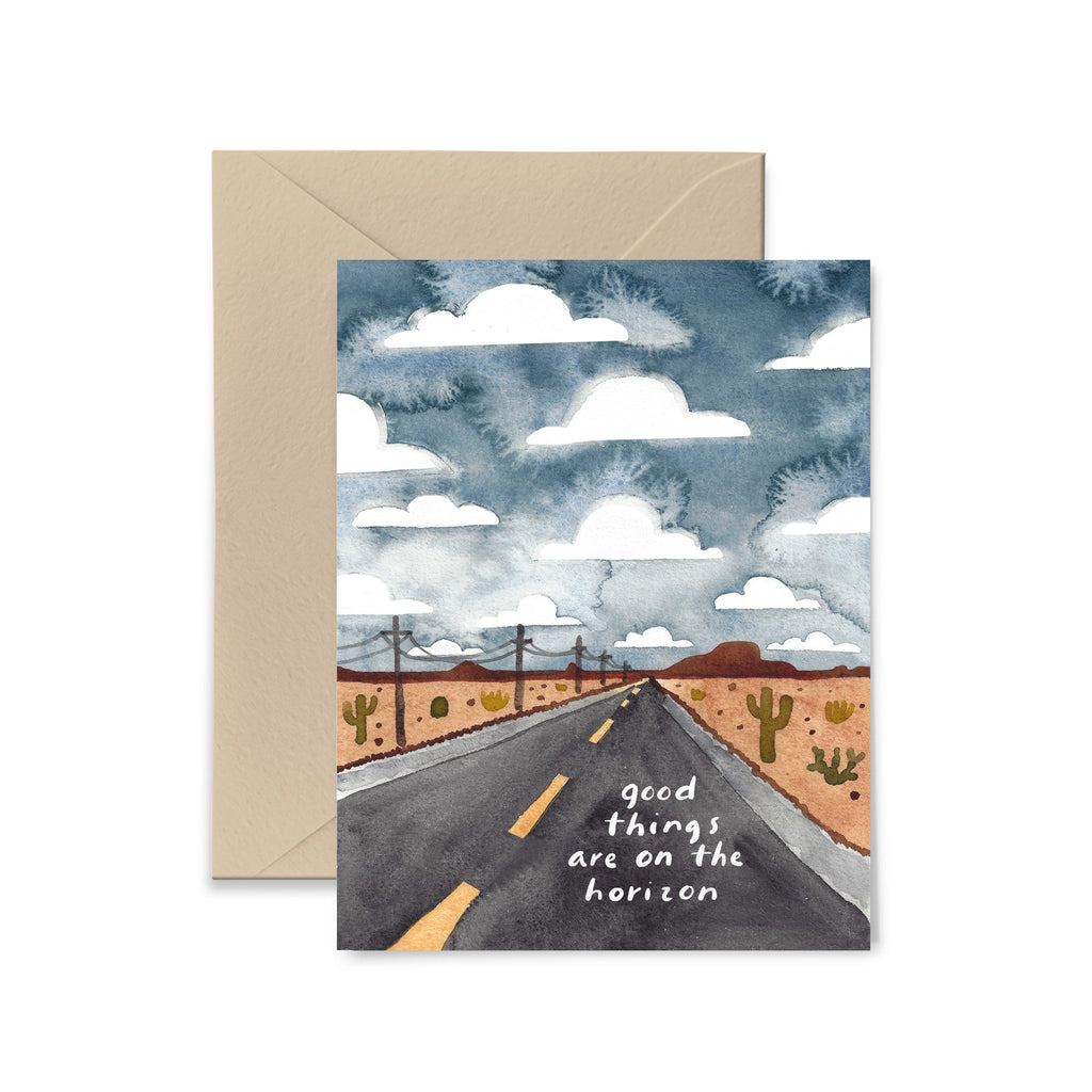 Good Things Are On The Horizon Greeting Card Greeting Card Little Truths Studio