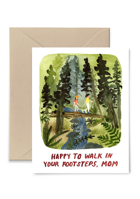 Happy to Walk In Your Footsteps Mom Greeting Card Greeting Card Little Truths Studio