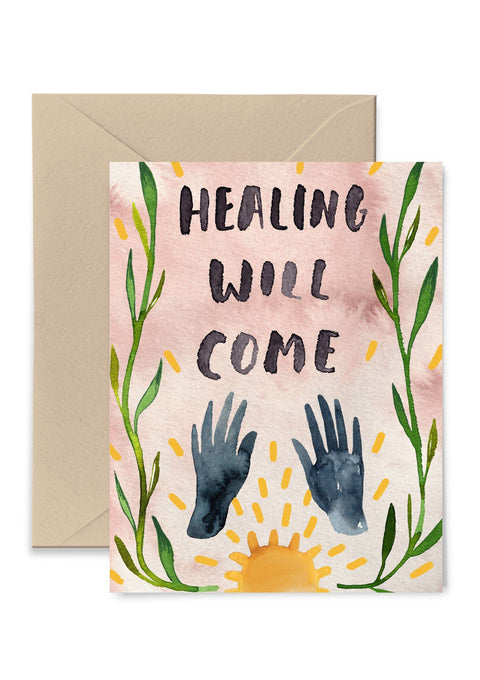 Healing Will Come Greeting Card Greeting Card Little Truths Studio