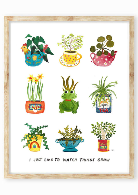 I Just Like To Watch Things Grow Art Print Art Prints Little Truths Studio