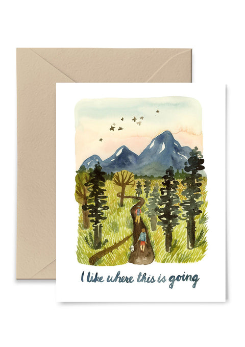 I Like Where This Is Going Greeting Card Greeting Card Little Truths Studio
