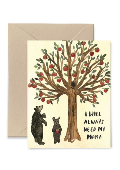 I Will Always Need My Mama Greeting Card Greeting Card Little Truths Studio