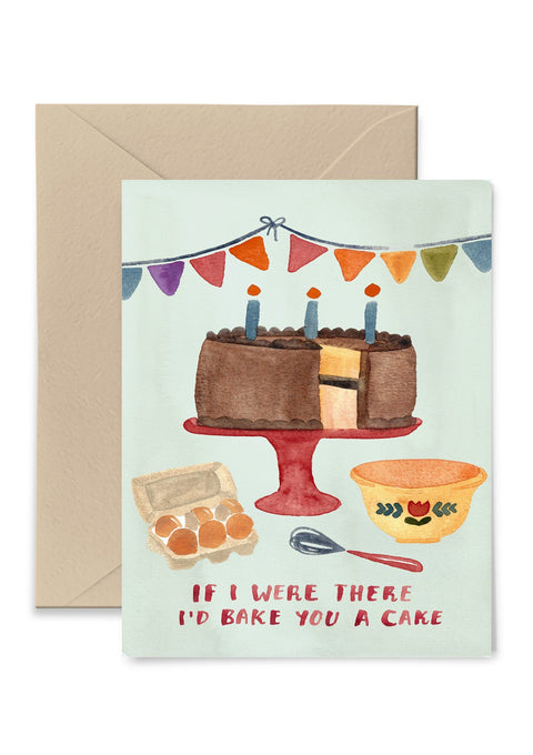 If I Were There I'd Bake You A Cake Birthday Card Greeting Card Little Truths Studio
