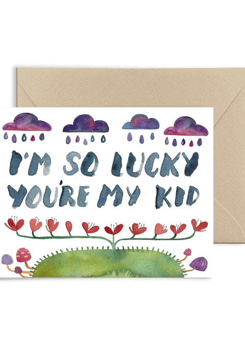 I'm So Lucky You're My Kid Greeting Card Greeting Card Little Truths Studio