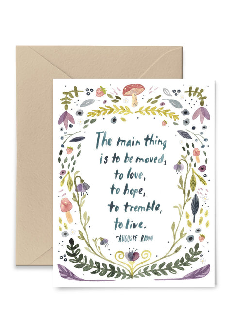 The Main Thing Is To Be Moved Greeting Card Greeting Card Little Truths Studio