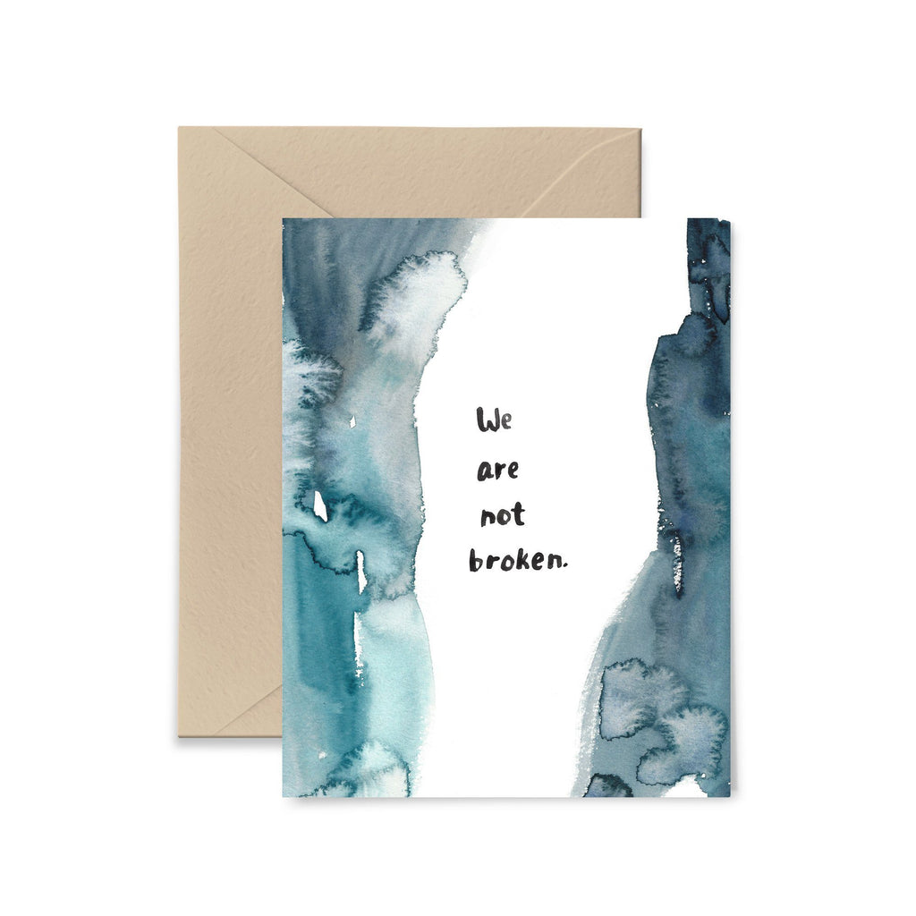 We Are Not Broken Greeting Card Greeting Card Little Truths Studio