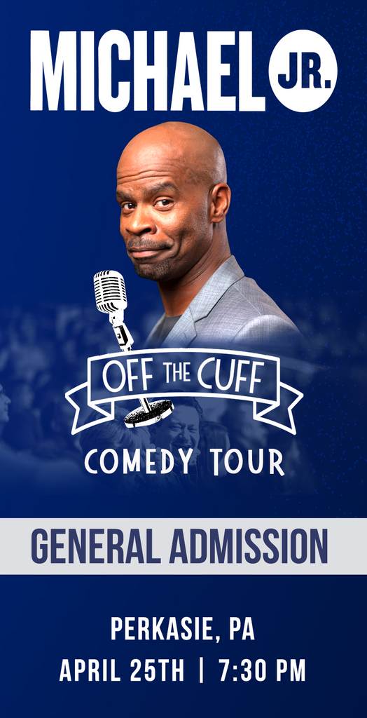 Michael Jr. Live @ Perkasie, PA -- Michael Jr. Off the Cuff Comedy Tour April 25