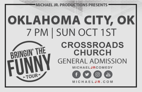 Michael Jr. Live @ Oklahoma City, OK--Bringin' the Funny Comedy Show October 1