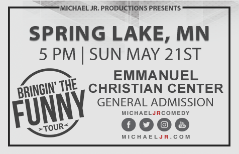 Michael Jr. Live @ Spring Lake Park, MN--Bringin' the Funny Comedy Show May 21