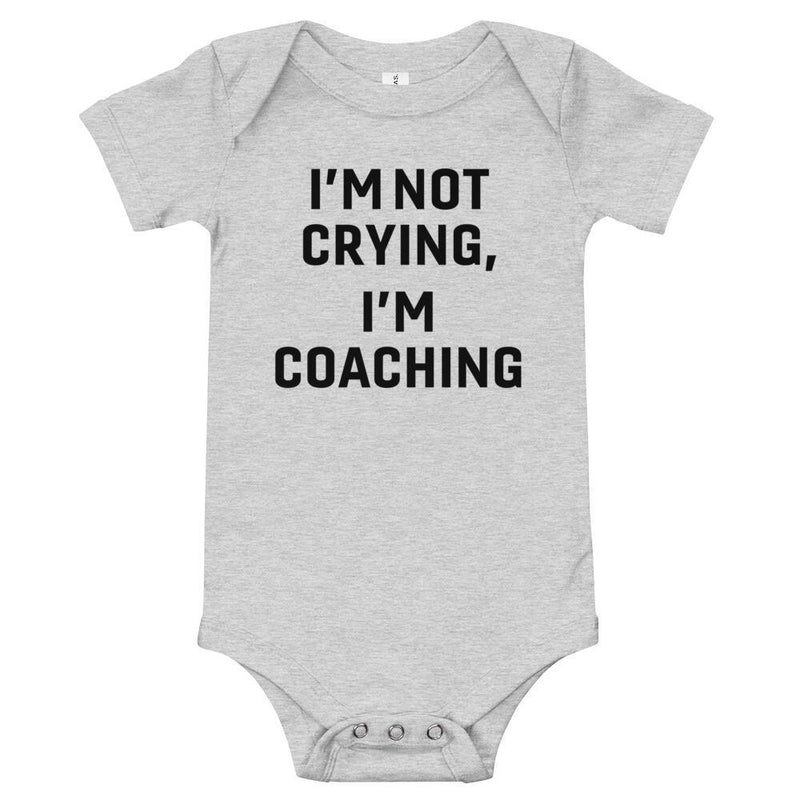 I'm Not Crying, I'm Coaching Baby - Sarah Marie Design Studio