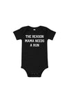 The Reason Mama Needs A Run Onesie - Sarah Marie Design Studio