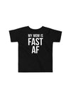 My Mom is Fast AF Toddler T-shirt - Sarah Marie Design Studio