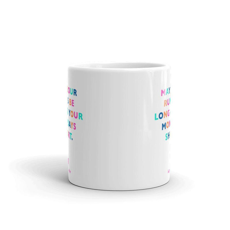 May your runs be long Mug - Sarah Marie Design Studio