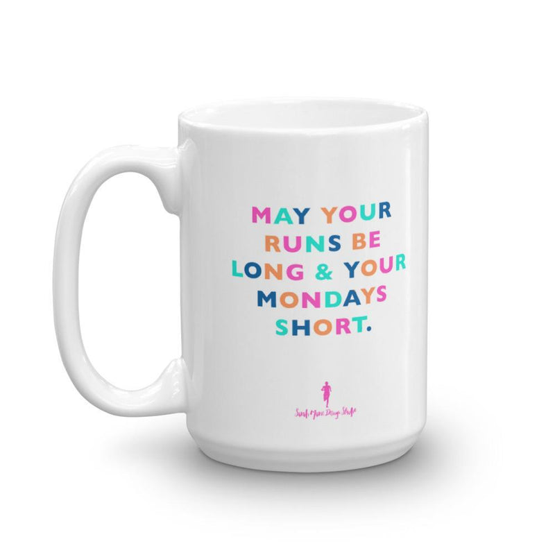 May your runs be long and your Mondays Short Mug - Sarah Marie Design Studio