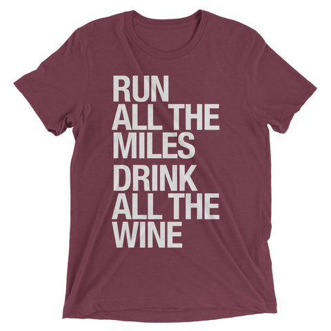 Run All The Miles, Drink All The Wine - Muscle Tank