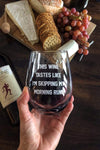 This Wine Tastes Like - Wine glass - Sarah Marie Design Studio