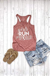 Run All The Miles, Drink All The Rosé - Muscle Tank