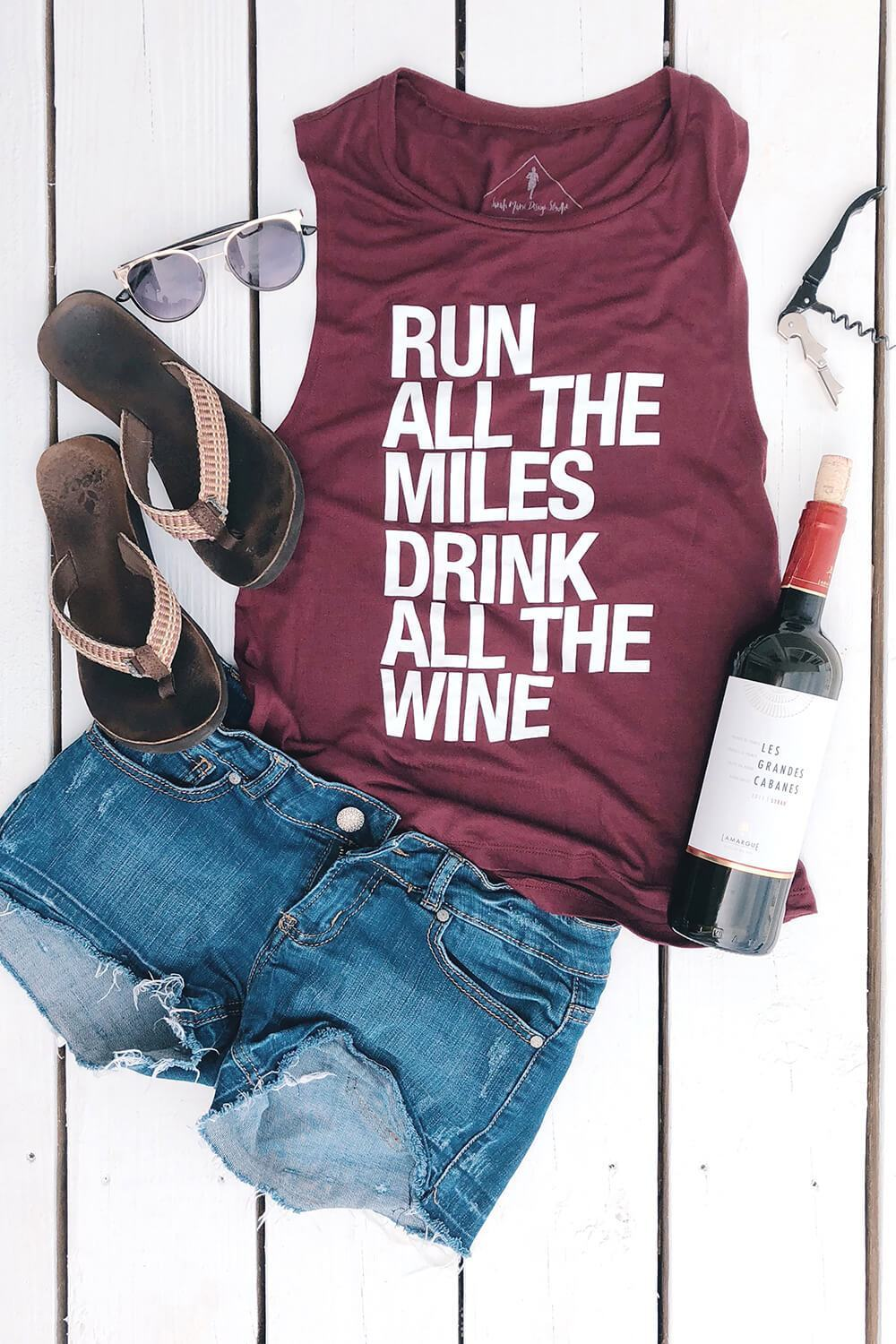 Run All The Miles, Drink All The Wine - Muscle Tank - Sarah Marie Design Studio