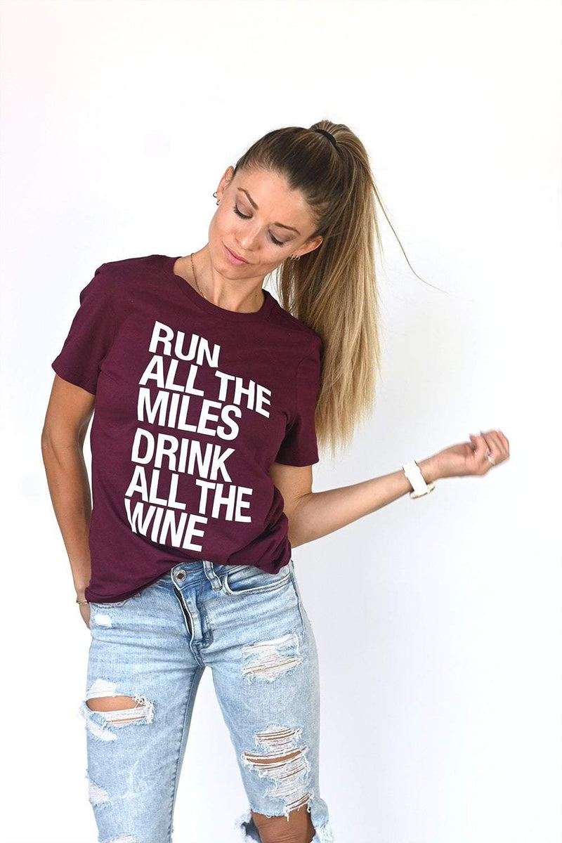 Run All The Miles, Drink All The Wine Women's T-Shirt - Sarah Marie Design Studio