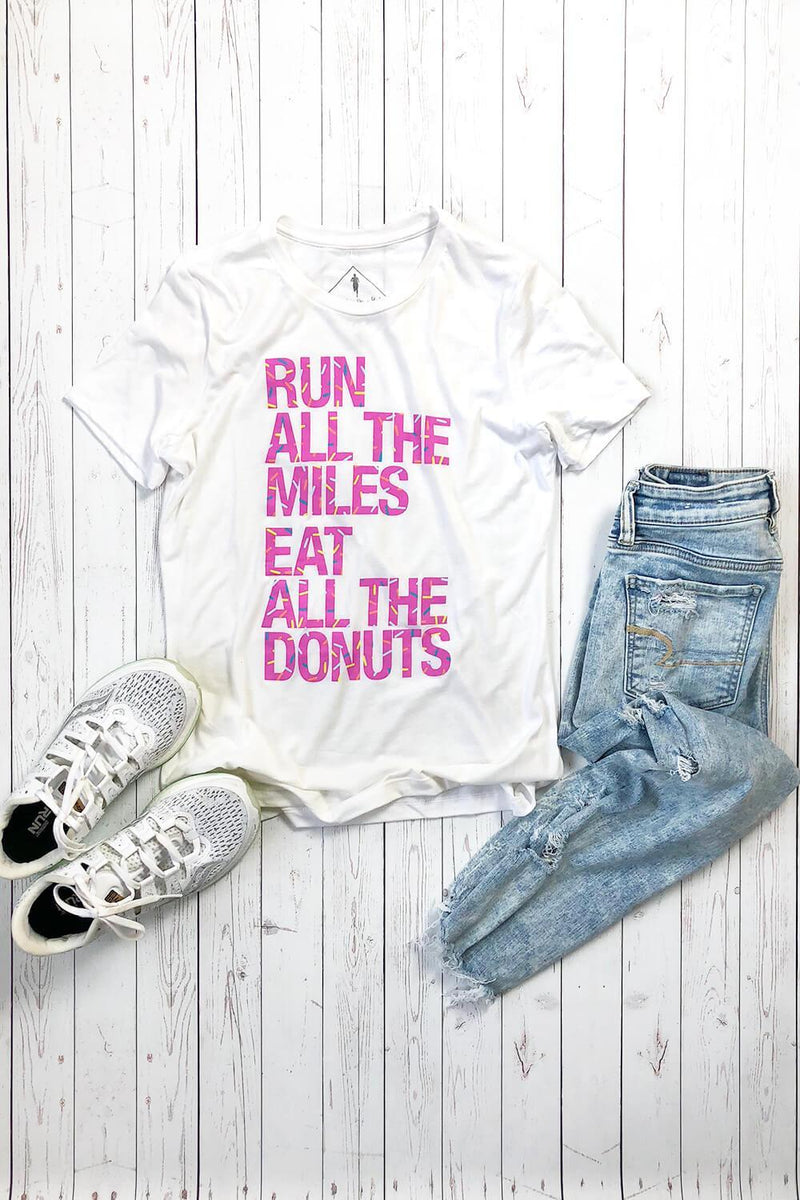 Run All The Miles, Eat All The Donuts - Women's T-Shirt - Sarah Marie Design Studio