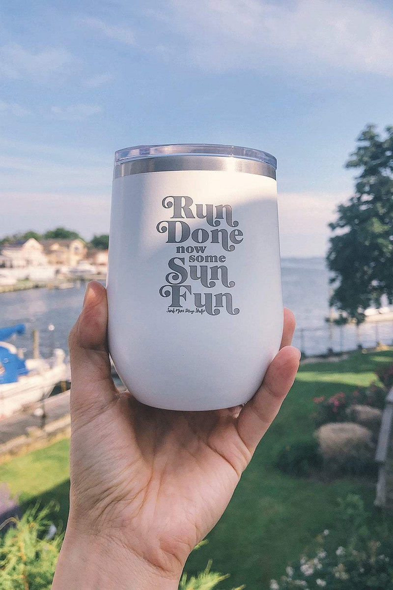 Run Done now some Sun Fun Travel Wine Tumbler - Sarah Marie Design Studio