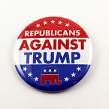 Republicans Against Trump | 2 1/4 Inch Pinback Button