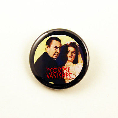 The Corpse Vanishes | 1 1/4 Inch Pinback Button