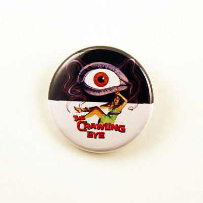 The Crawling Eye | 1 1/4 Inch Pinback Button