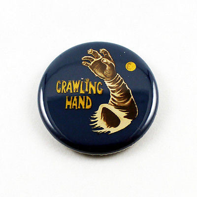 The Crawling Hand | 1 1/4 Inch Pinback Button