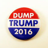 Dump Trump  | 2 1/4 Inch Pinback Button