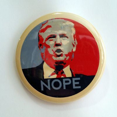 Donald Trump NOPE | HOPE Parody | 2 1/4 Inch Pinback Button
