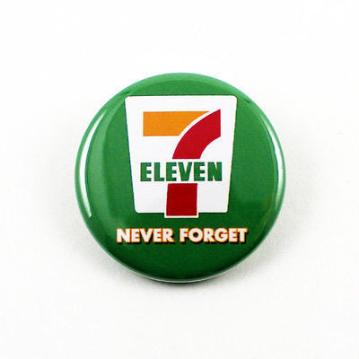 7/11 Never Forget | 1 1/4 Inch Pinback Button