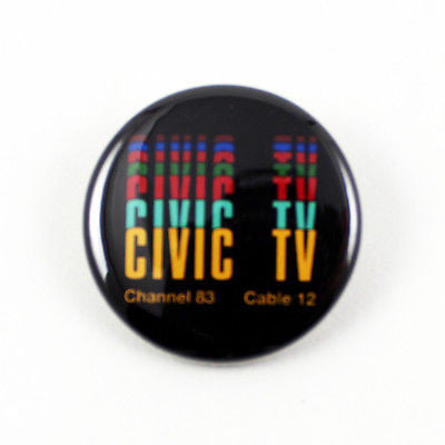 VIDEODROME | Civic Tv Logo | 1 1/4 Inch Pinback Button