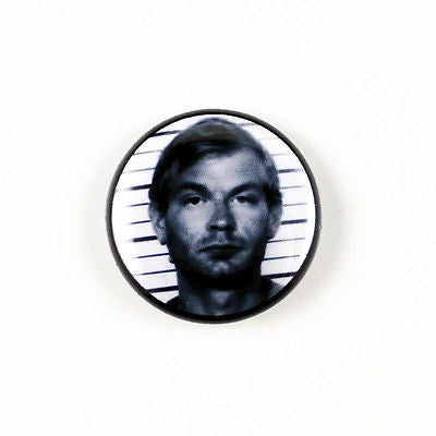 Jeffrey Dahmer | 1 Inch Pinback Button | Serial Killer