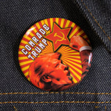 Comrade Trump | 2 1/4 Inch Pinback Button