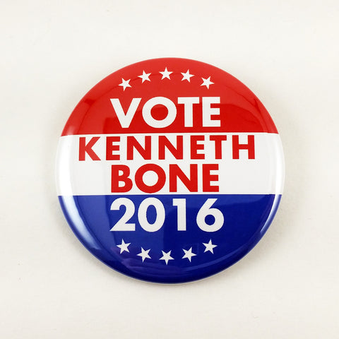 Vote Kenneth Bone 2016 | 2 1/4 Inch Button